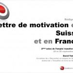Quelques conseils pour la rédaction d'une lettre de motivation en Suisse (vidéo)