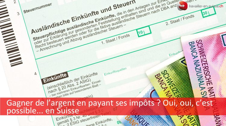 gagner-argent-suisse-impots