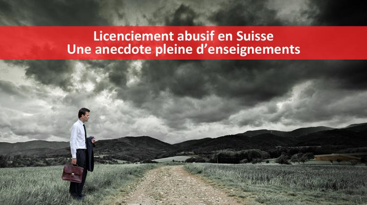 licenciement abusif en suisse   une anecdote