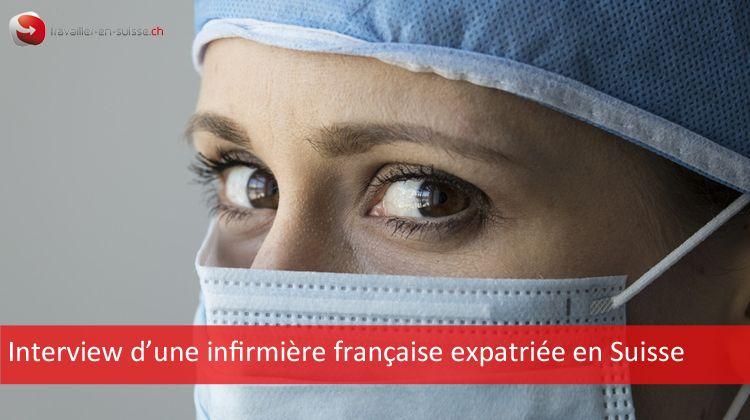 interview d'une infirmière française expatriée en Suisse