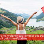 Les étrangers ne «volent» pas les emplois des Suisses : la preuve en 5 points